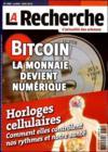 La Recherche N.488 ; Bitcoin, La Monnaie Devient Numérique