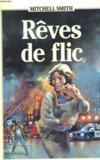 Reves De Flic