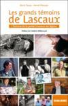 Les témoins de Lascaux