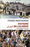 Histoire de l'Algerie ; des origines à nos jours