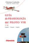 Guia de fraseologia del piloto VFR (3e édition)