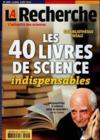 La Recherche N.490 ; Les 40 Livres De Science Indispensables
