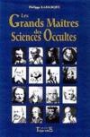 Grands Maitres Sciences Occulte