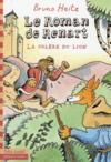 Le roman de Renart t.2 ; la colère du lion