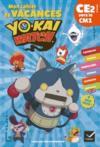 Mon cahier de vacances Yo-Kai Watch ; CE2 vers le CM1