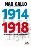 1914-1918 ; une histoire de la Première Guerre mondiale
