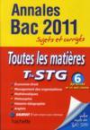 Annales Bac ; Sujets & Corriges ; Toutes Les Matières ; Terminale Stg (Edition 2011)