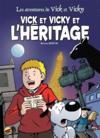 Les Aventures De Vick Et Vicky T.16 ; Vick Et Vicky Et L'Héritage