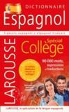 Dictionnaire espagnol ; spécial collège