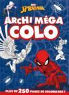 Archi méga colo ; Spider-Man ; archi méga colo