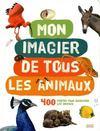 Mon imagier de tous les animaux