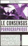 Le Consensus Pornographique