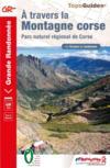 À travers la montagne corse ; Parc naturel régional de Corse