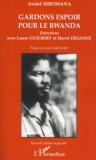 Gardons espoir pour le Rwanda (édition 2008)