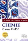 Les 1001 questions de la chimie en prepa - 2e annee pc/pc* - 3e edition actualisee
