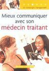 Mieux Communiquer Avec Son Medecin Traitant