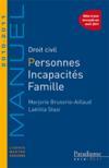 Droit civil ; personnes, incapacites, famille (edition 2010/2011)