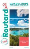 Guide du Routard ; Guadeloupe ; Saint-Martin, Saint-Barth ; + randonnées et plongées (édition 2020)