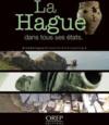La Hague dans tous ses états ; archéologie, histoire, anthropologie
