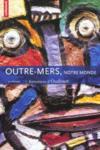 Revue Monde N.215 ; Outre-Mer ; Identités