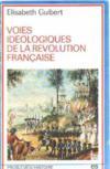 Voies idéologiques de la Révolution française