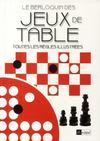 Le Berloquin des jeux de table ; toutes les règles illustrées