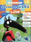 Cahier de vacances ; je rentre en CE1 avec Loup ; du CP au CE1