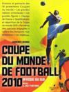La coupe du monde de football 2010 ; Afrique su Sud