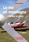 Le vol en montagne explique au pilote - 2e edition