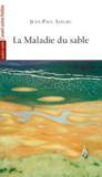 La maladie du sable