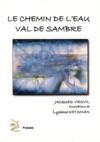 Le chemin de l'eau Val de Sambre