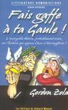 Fais gaffe à ta Gaule !