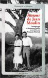 Autour de Jean Moulin ; témoignages et documents inédits