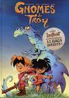 Gnomes de Troy T.1 ; humour rural
