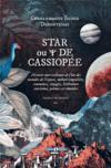Star ou de Cassiopée ; histoire merveilleuse de l'un des mondes de l'espace, nature singulière, coutumes, voyages, littérature starienne, poèmes et comédies