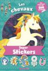 Super stickers ; les chevaux