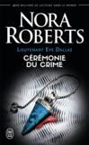 (nc) lieutenant eve dallas - 5 - ceremonie du crime