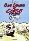 Bons baisers de Corse et d'ailleurs