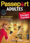 Passeport ; adultes ; spécial escape game