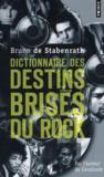 Dictionnaire des destins brisés du rock