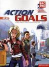 Foucher Langues ; Action Goals ; Anglais ; Bac Pro 1ère/Terminale Professionnelles ; A2/B2