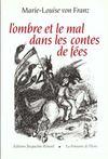 L'Ombre Et Le Mal Dans Les Contes De Fees