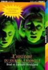 L'Histoire Du Journal Ensorcele