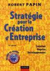 Strategie Pour La Creation D'Entreprise ; Creation, Reprise, Developpement (12e Edition)