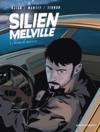 Silien Melville t.2 ; retour de manivelle