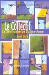Collectif (le)