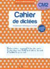 Cahier de dictées ; CM2 ; 10/11 ans (édition 2019)