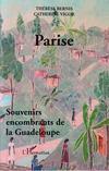 Parise : souvenirs encombrants de la Guadeloupe