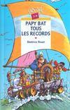 Papy bat tous les records