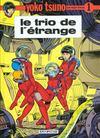 Yoko Tsuno T.1 ; le trio de l